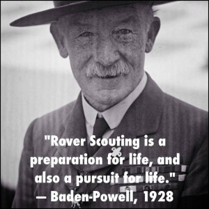"""Rover Scouting is a preparation for life, and also a pursuit for life"""